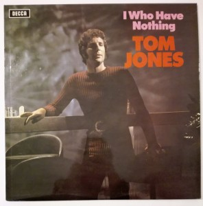 Tom Jones - I Who Have Nothing LP winyl stan bdb