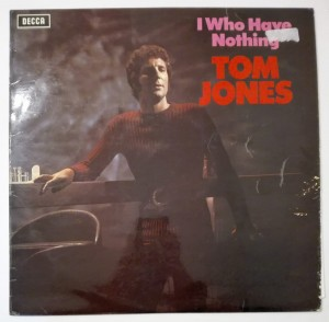 Tom Jones - I Who Have Nothing LP winyl stan db