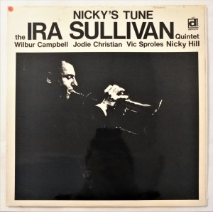 Ira Sullivan Quintet - Nicky's Tune LP DS422