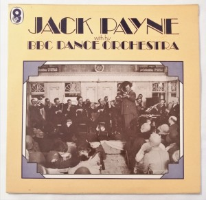 Jack Payne With His BBC Dance Orchestra LP SH143