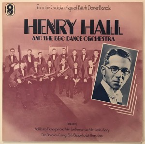 Henry Hall And The BBC Dance Orchestra LP SH140
