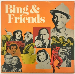 The Very Best Of Bing - Bing & Friends LP SMF297