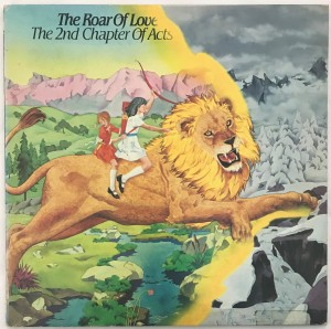 The 2nd Chapter Of Acts - Roar Of Love LP BIRD129