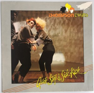 Thompson Twins - Quick Step & Side Kick LP 204924