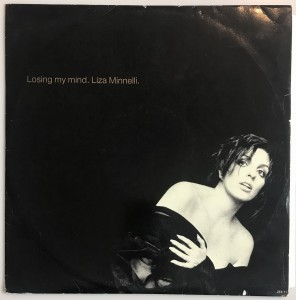 "Liza Minnelli - Losing My Mind SP 12"" ZEET1 DB"