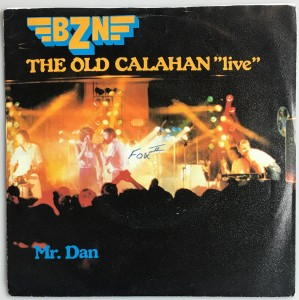BZN - The Old Calahan (Live) singiel 6017210 BDB