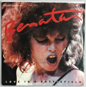 Benatar - Love Is A Battlefield singiel 105939100