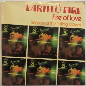 Earth & Fire - Fire Of Love singiel 6012971 BDB