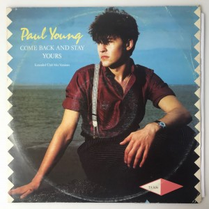 Paul Young Come Back And Stay/Yours SP TA3636 BDB