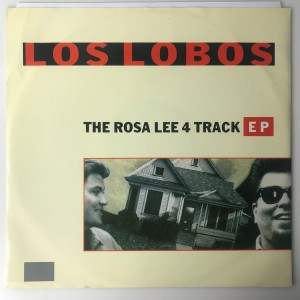 "Los Lobos ‎The Rosa Lee 4 Track EP 12"" LASHX10 BDB"