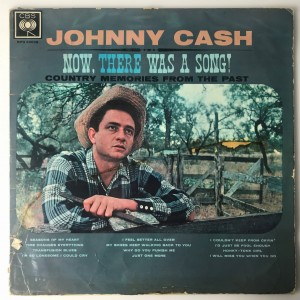 Cash - Now, There Was A Song! LP BPG62028 poor