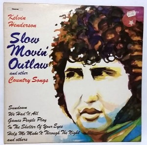 Kelvin Henderson - Slow movin outlaw (and other country songs) LP 33 1/3 winyl stan bardzo dobry