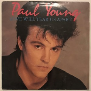 Paul Young Love Will Tear Us Apart singiel A4238 DB