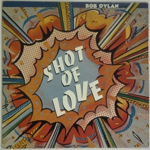 Bob Dylan - Shot of love LP winyl b. dobry