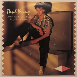 Paul Young - Come Back And Stay singiel A3636 BDB