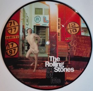The Rolling Stones Saint Of Me picture disc SP