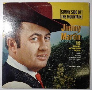 Jimmy Martin - Sunny Side Of The Mountain LP winyl stan bdb